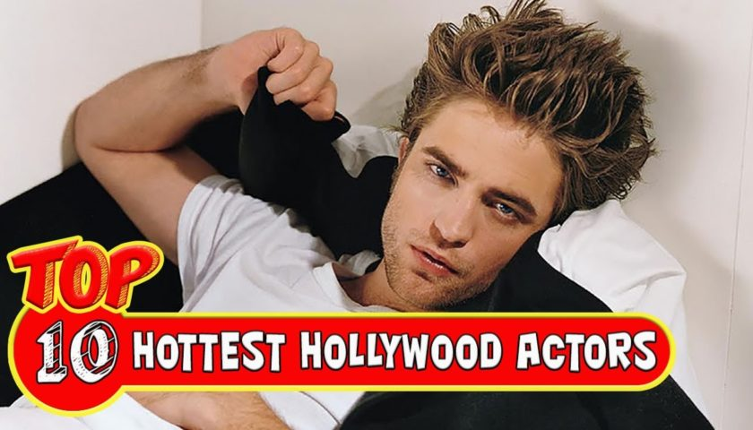 Top 10 Hottest Handsome Hollywood Actors