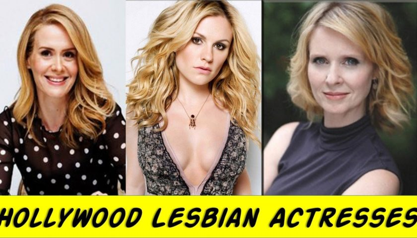 Top 10 Most Famous Lesbian Actresses Hollywoodgossip