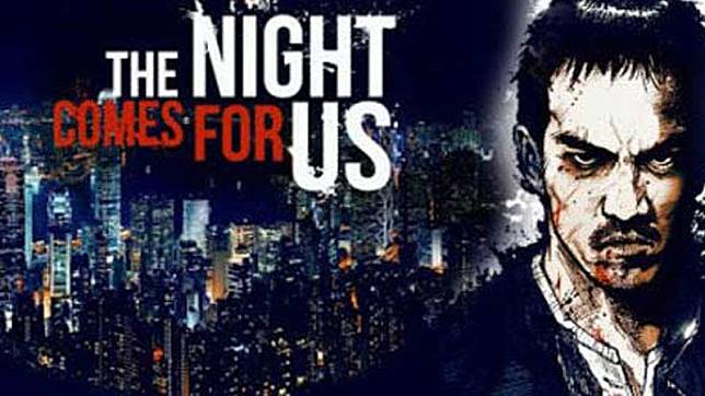 The Night Comes for Us 2018 Movie
