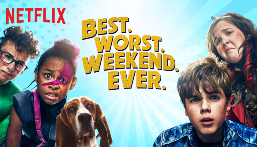 Best. Worst. Weekend. Ever. Review 2018 Tv Show