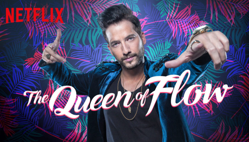 The Queen of Flow Review 2018 Tv Show