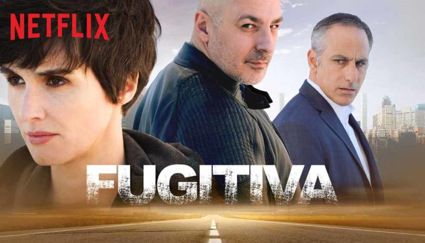 Fugitiva Review 2018 Tv Show