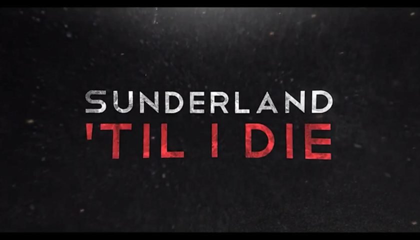 Sunderland 'Til I Die Review 2018 Tv Show