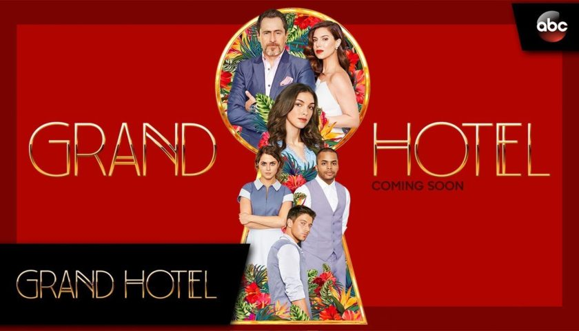 Grand Hotel Review 2019 Tv Show