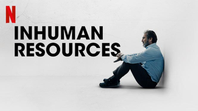 Inhuman Resources Review