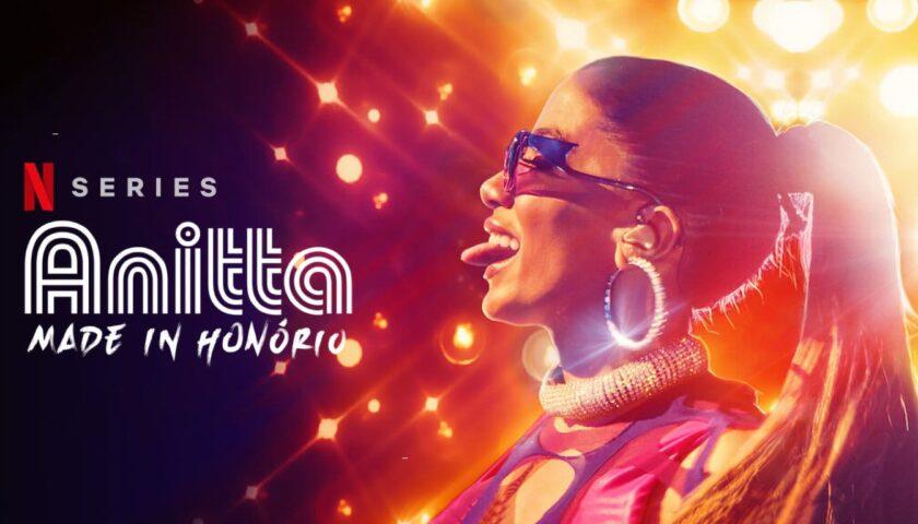 Anitta: Made in Honório Review 2020 Tv Show Series Season Cast Crew