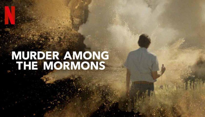 Murder-Among-The-Mormons-Netflix