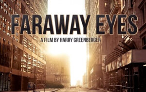 Faraway Eyes 2021 Movie Review