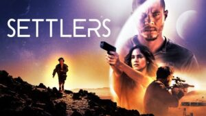 Settlers 2021 Movie Review