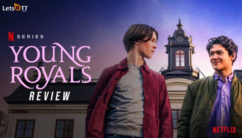 Young Royals Review 2021 Tv Show